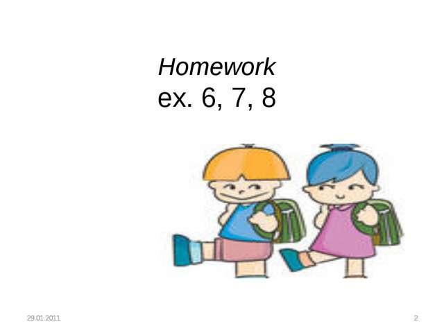 Homework ex. 6, 7, 8
