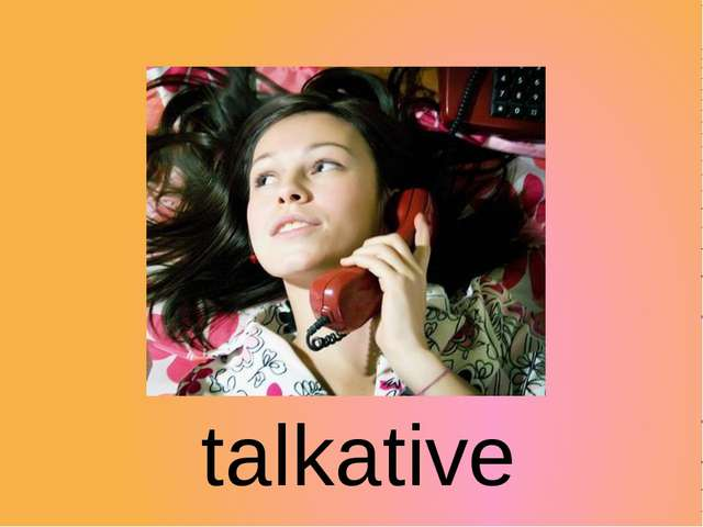 talkative