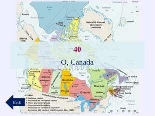 40 O, Canada Back