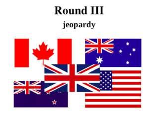 Round III jeopardy