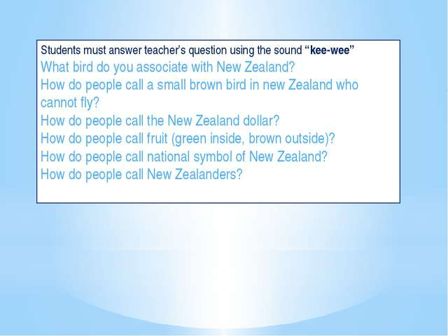 "Students must answer teacher's question using the sound ""kee-wee"" What bird d..."
