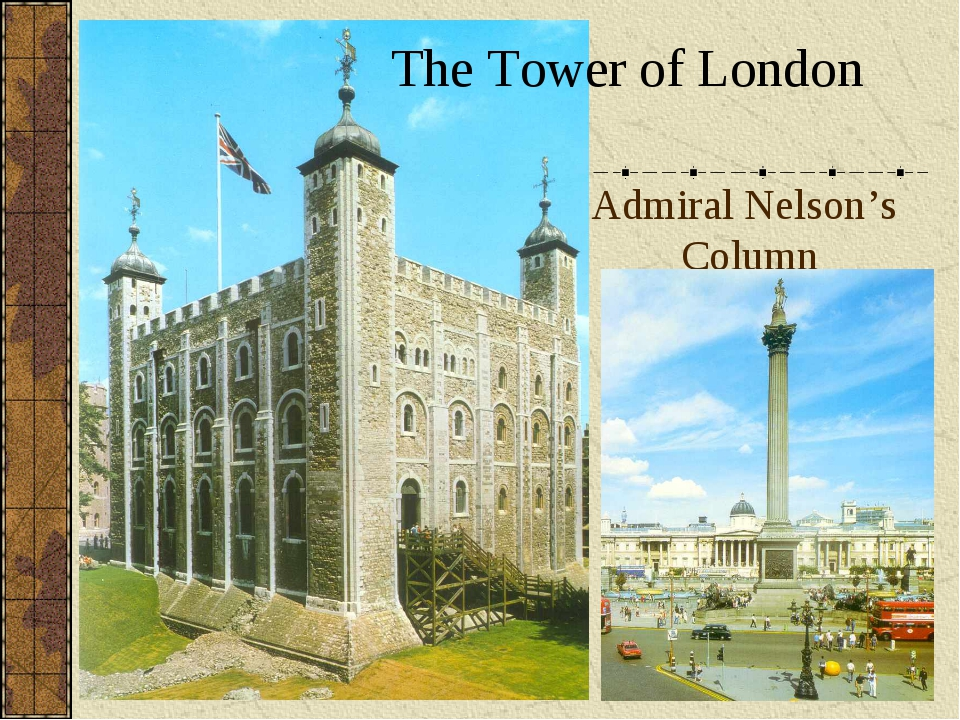 Admiral Nelson's Column The Tower of London