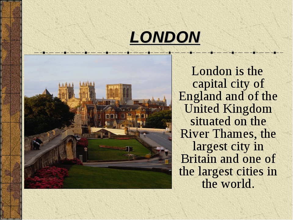 London is the capital city of England and of the United Kingdom situated on...