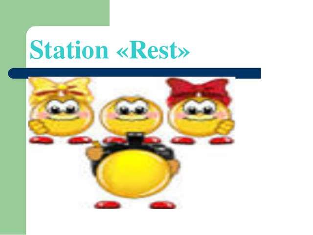 Station «Rest»