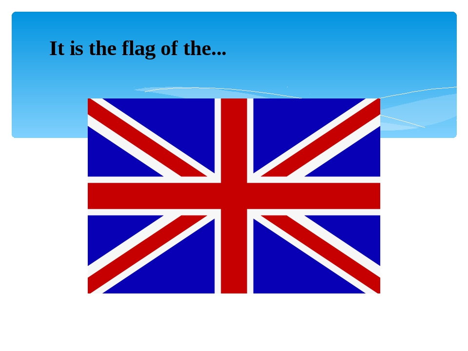 It is the flag of the...
