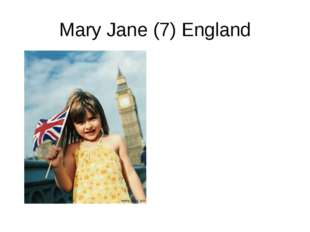 Mary Jane (7) England
