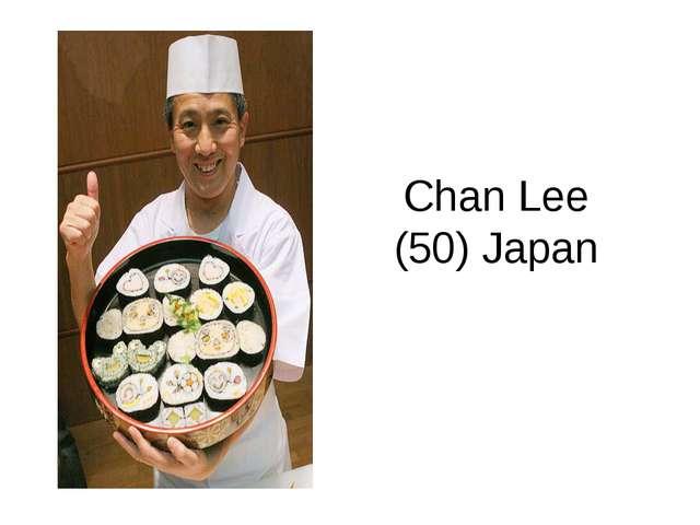 Chan Lee (50) Japan