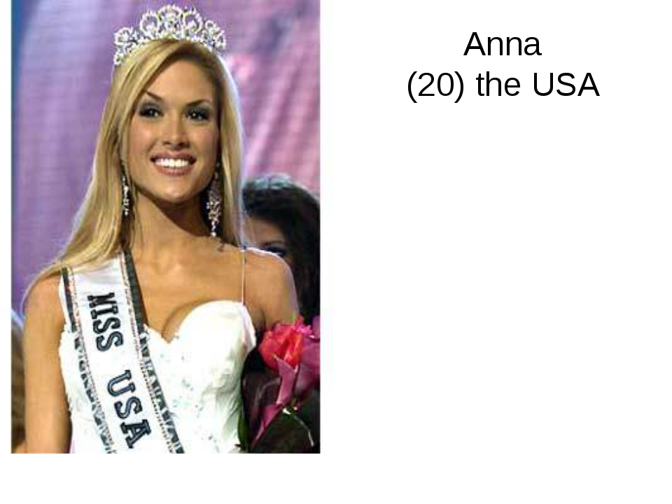Anna (20) the USA