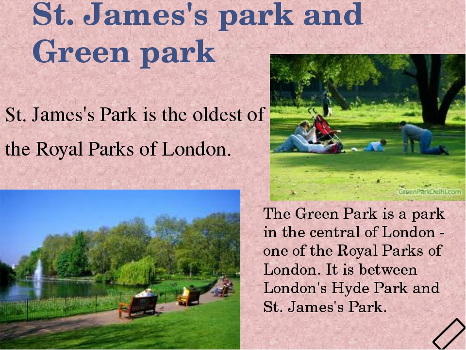 St. James's park and Green park St. James's Park is the oldest of the Royal P...