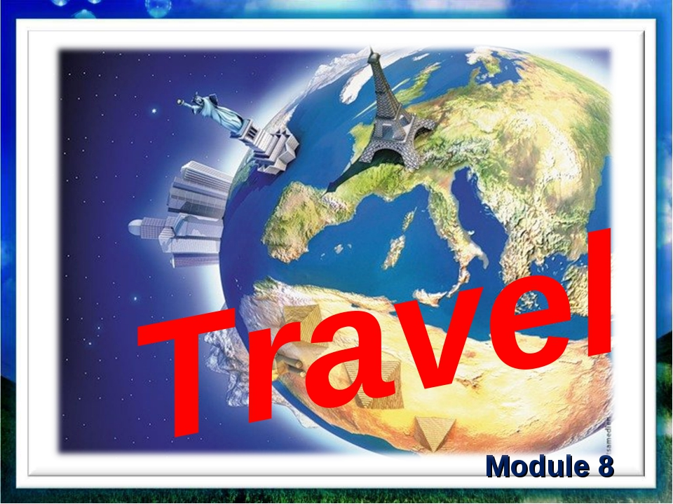 Module 8 Travel