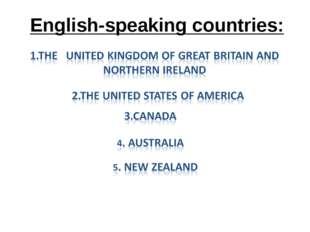English-speaking countries: