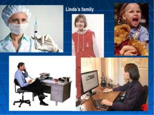 Linda's family