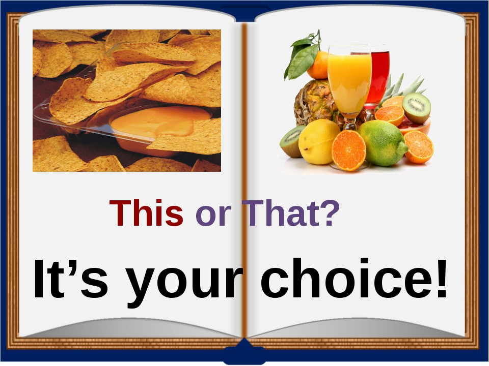 This or That? It's your choice!