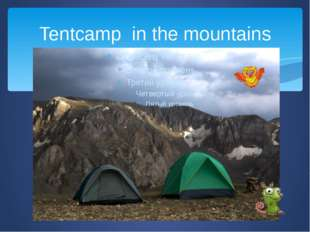 Tentcamp in the mountains