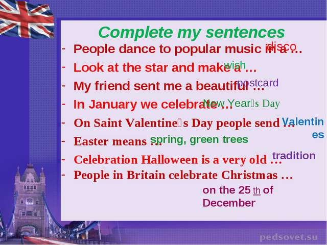 Complete my sentences People dance to popular music in a … Look at the star a...