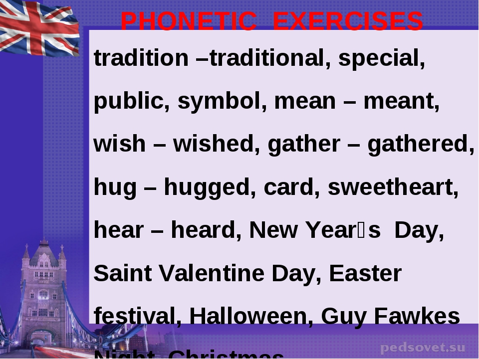 PHONETIC EXERCISES tradition –traditional, special, public, symbol, mean – me...