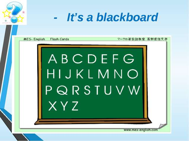 - It's a blackboard