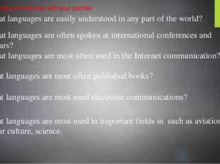1. What languages are easily understood in any part of the world? Watch video