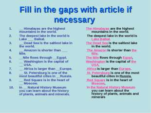Fill in the gaps with article if necessary __ Himalayas are the highest mount