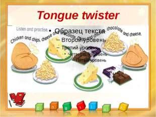Tongue twister
