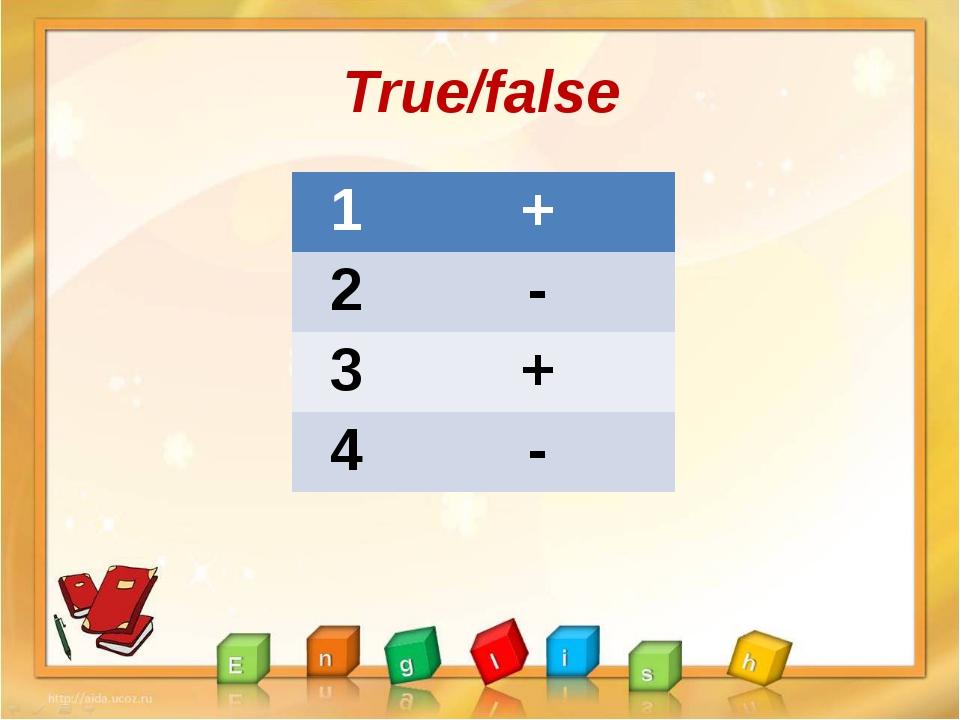 True/false 1 + 2 - 3 + 4 -