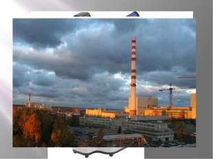 АЭС г. Сосновый Бор «Электросила» «Металлический завод» «Кировский завод» «Иж