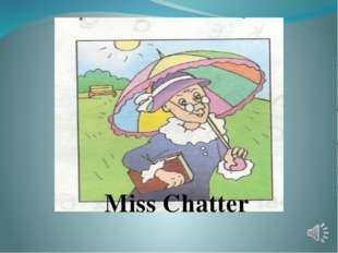Miss Chatter