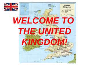 WELCOME TO THE UNITED KINGDOM!
