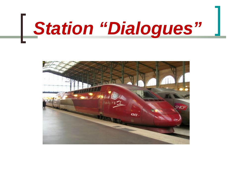 "Station ""Dialogues"""