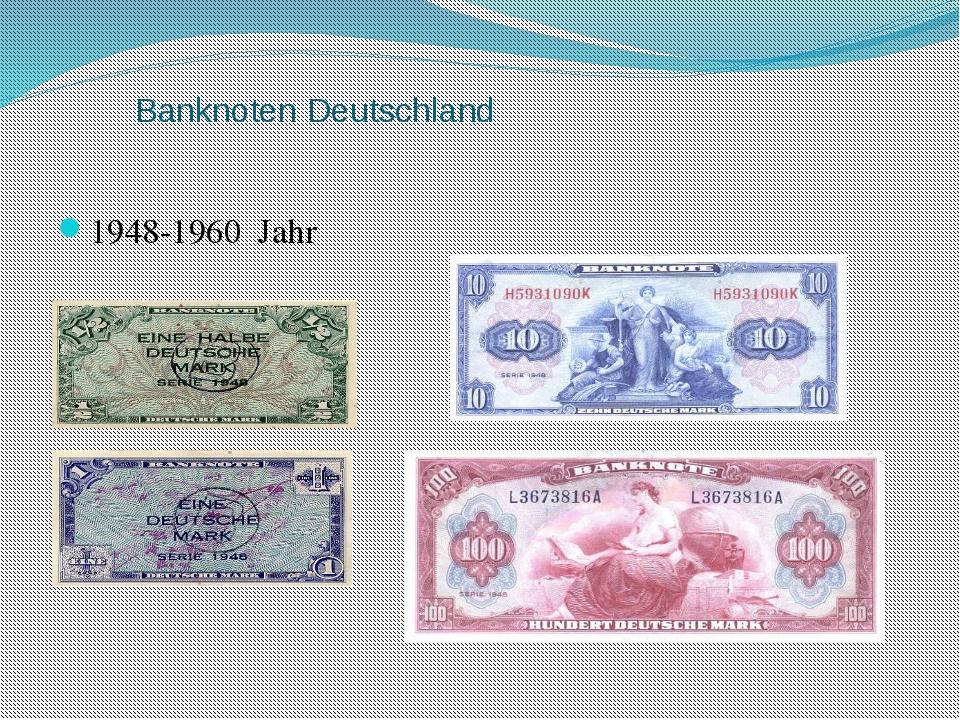Banknoten Deutschland 1948-1960 Jahr