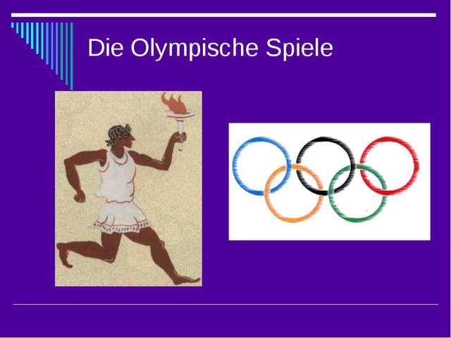 Die Olympische Spiele