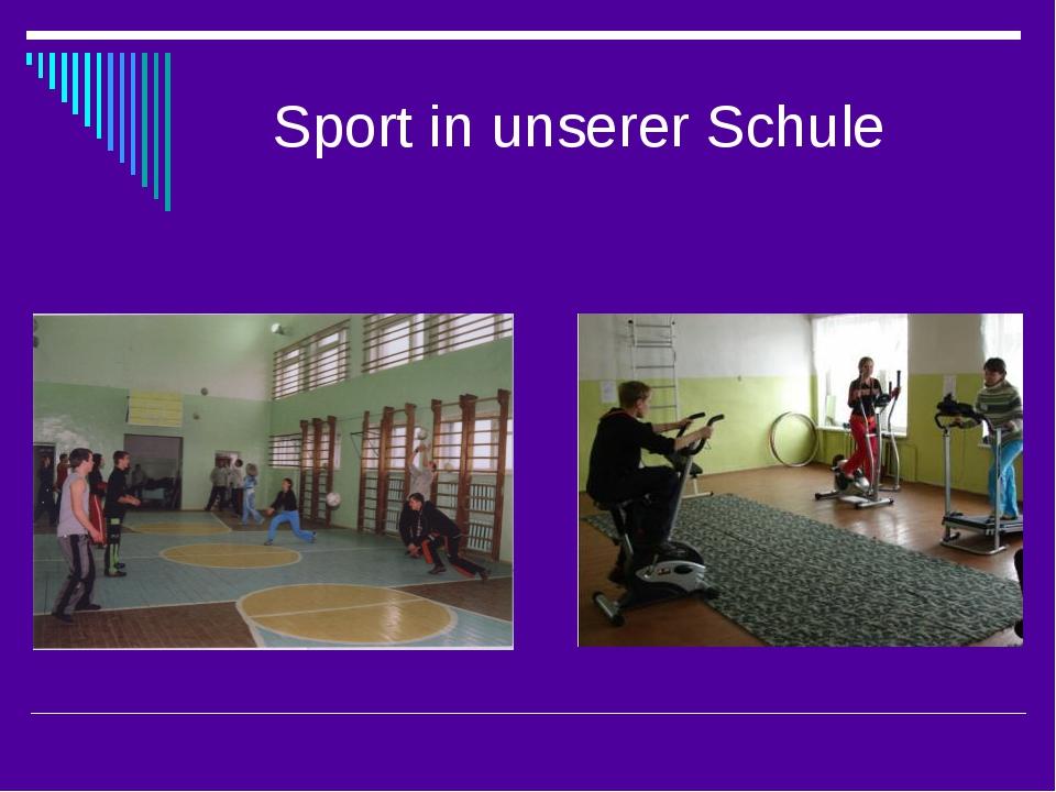 Sport in unserer Schule