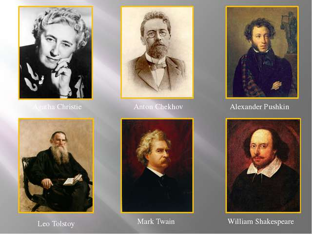 Agatha Christie Anton Chekhov Alexander Pushkin Leo Tolstoy Mark Twain Willia...