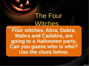 The Four Witches