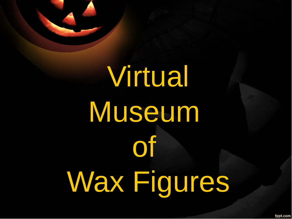Virtual Museum of Wax Figures