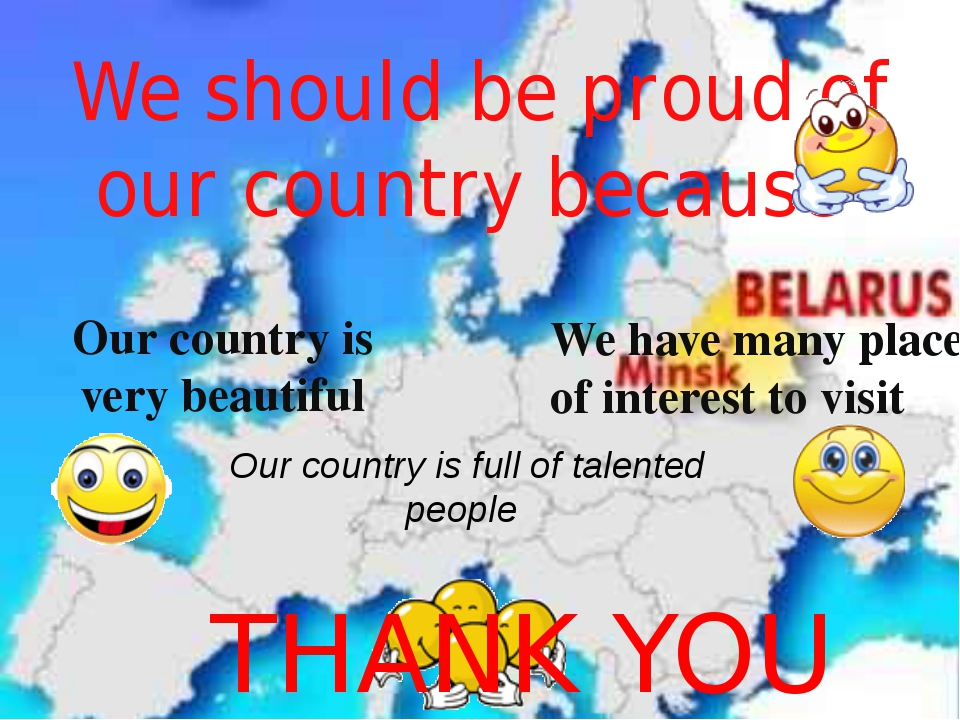 We should be proud of our country because Our country is very beautiful We ha...