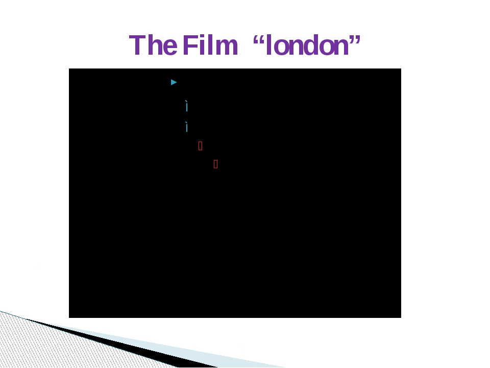 "The Film ""london"""