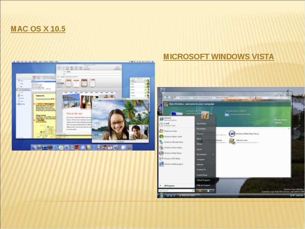 MAC OS X 10.5 MICROSOFT WINDOWS VISTA