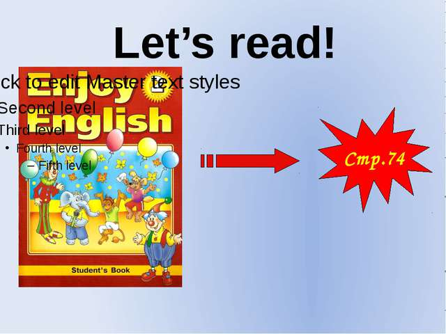 Стр.74 Let's read!