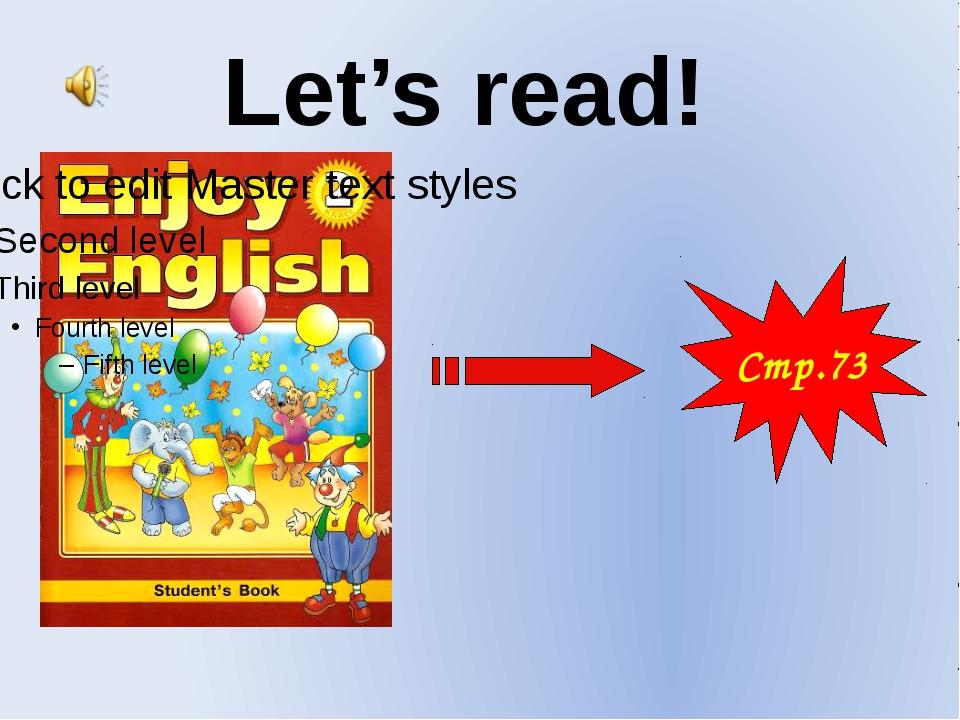 Стр.73 Let's read!