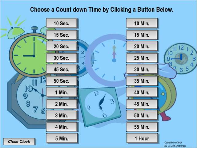 Choose a Count down Time by Clicking a Button Below. 55 Min. 50 Min. 45 Min....