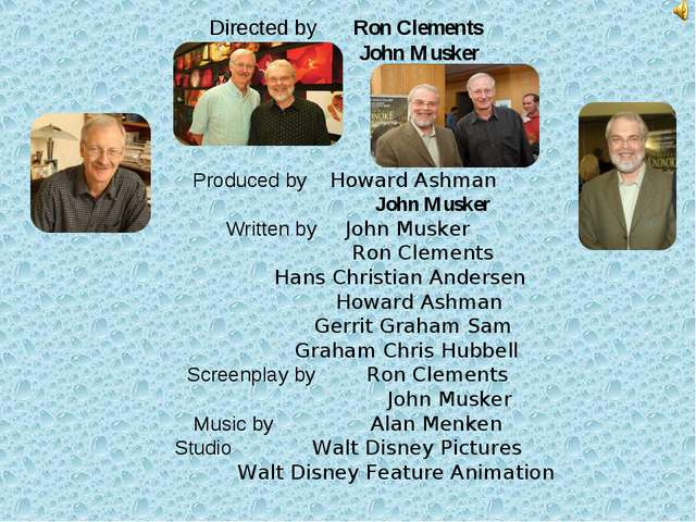 Directed by Ron Clements John Musker Produced by Howard Ashman John Musker Wr...