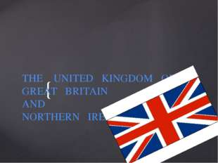 THE UNITED KINGDOM OF GREAT BRITAIN AND NORTHERN IRELAND {