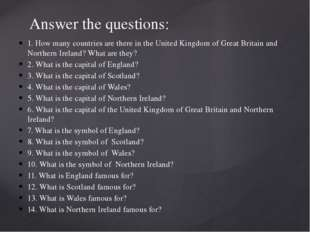 1. How many countries are there in the United Kingdom of Great Britain and No