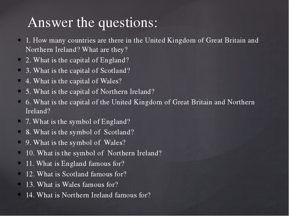1. How many countries are there in the United Kingdom of Great Britain and No...