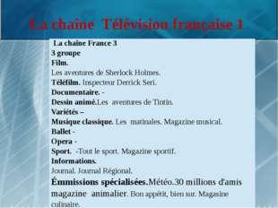 La chaîne Télévision française 1 LachaîneFrance 3 3groupe Film. Lesaventuresd