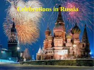 Celebrations in Russia