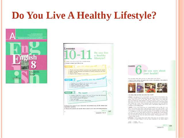 Do You Live A Healthy Lifestyle?