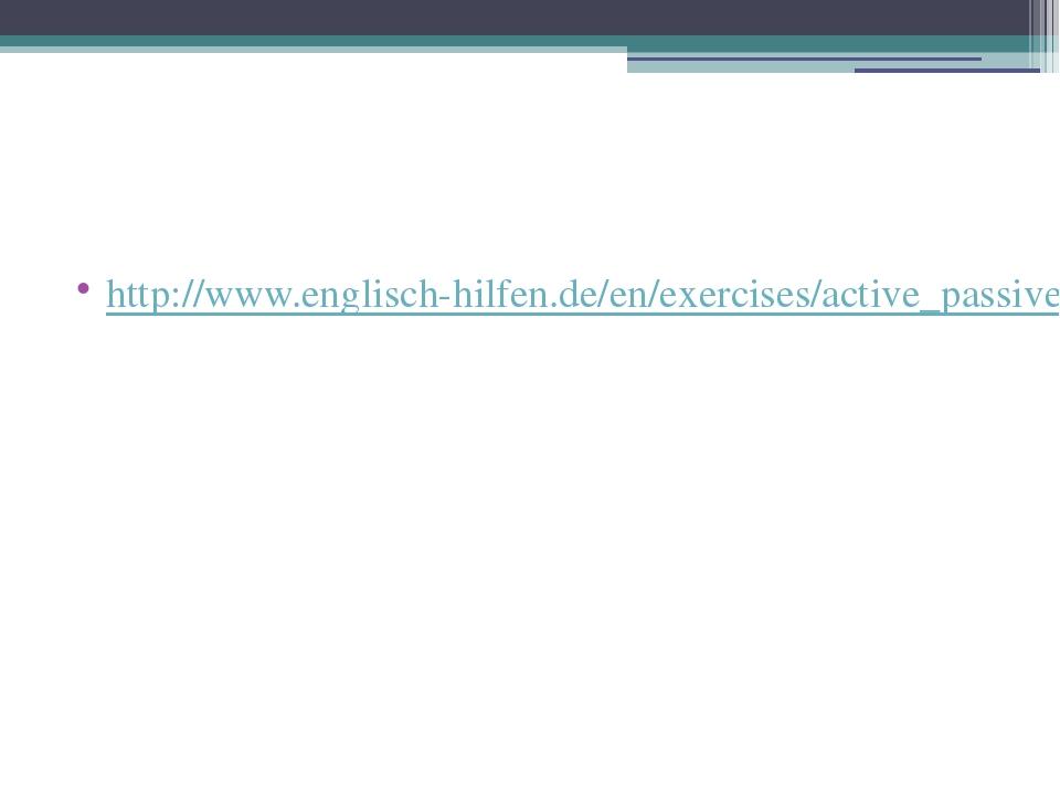 http://www.englisch-hilfen.de/en/exercises/active_passive/active_or_passive....