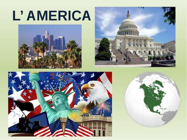L' AMERICA